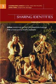 Sharing Identities Celebrating Dance In Malaysia
