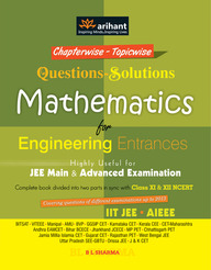 Chapterwise and Topicwise Mathematics Previous Years Engineering Entrances (Question Withsolutions)