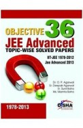 36 Years Objective Jee Advnaced Topic Wise Solved Papers Itt-Jee 1978-2012 Jee Advanced 2013