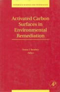 Activated Carbon Surfaces In Environmental Remediation