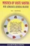 Mystics Of Vastu Sastra With Astrological Remedial Measures