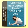 Complete Bank Clerical Funda (IBPS and SBI) 2016