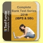 Complete Bank Test Series 2016 (IBPS and SBI)