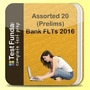 Assorted 20 (Prelims) Bank FLTs 2016