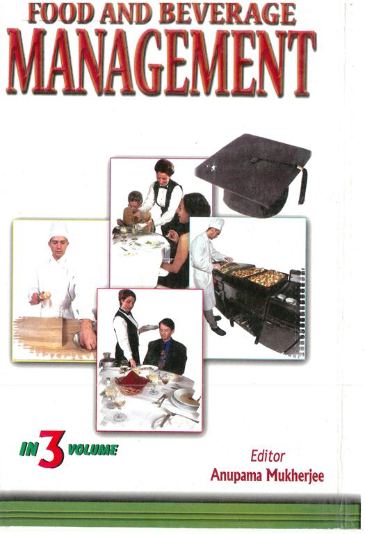 Food And Beverages Management (food Science And Nutrition), Vol. 3