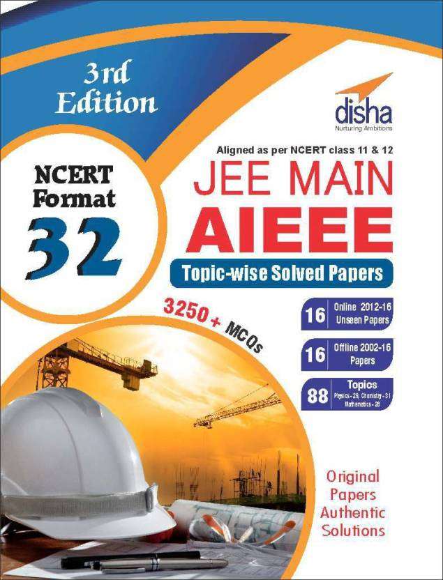 Jee Main Aieee Online Offline Topic Wise Solved Papers 32 Nerrt Format Class 11 & 12