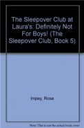 Sleepover Club At Lauras 5