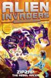 Alien Invaders Max Silver : Zipzap The Rebel Racer