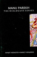 Manu Parekh : The Dialogues Series