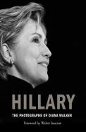 Hillary: The Photographs of Diana Walker