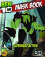 Super Hero Action - Ben 10 Mask Book