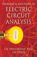 Problems & Solutions In Electric Circuit Analysis