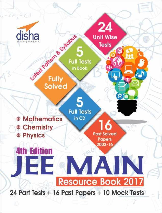 Jee Main Resource Book 2017 Mathematics Chemistry Physics W/Cd