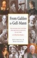 From Galileo To Gell Mann : Wonder That Inspired The Greatest Scientists Of Al Time