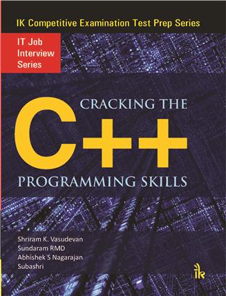 Cracking the C++ Programming Skills: IK IT Job Interview Series