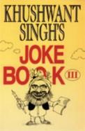 Khushwant Singhs Joke Book 3