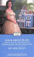 Four Great Plays A Dolls House Wild Duck Hedda Gabler Master Builder : Enriched Classic