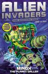 Alien Invaders Max Silver : Minox The Planet      Driller