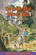 Riddle That Never Was 2 - The Young Adventurers