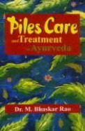 Piles Care & Treatment In Ayurveda