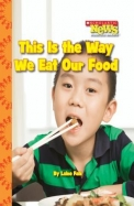 This Is the Way We Eat Our Food