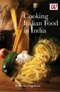 Cooking Italian Food In India