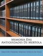 Memoria Das Antiguidades de Mertola