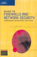 Guide To Firewalls & Network Secutity Intrusion Detection & Vpns