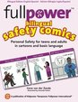 Fullpower Bilingual Safety Comics in English and Spanish: Personal Safety for Teens and Adults in Cartoons and Basic Language (Spanish Edition)