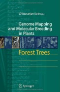 Forest Trees - Genome Mapping & Molecular Breeding In Plants