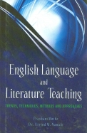 English Language & Literature Teaching : Trends Techiques Methods & Approaches
