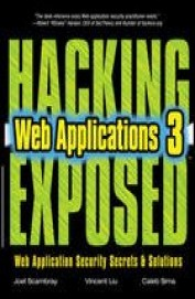 Hacking Web Applications Exposed Web Application Security Secrets & Sloutions