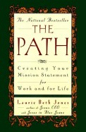Path : Creating Your Mission Statement For Work & For Life