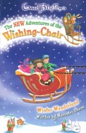 The New Adventures of the Wishing Chair 6: Winter Wonderland