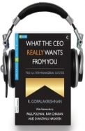 What the CEO Really Wants from You (Audio Book)