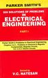 Parker Smiths 500 Solutions Of Problems In Electrical Engineering Part 1