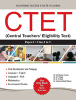 Central Teachers' Eligibility Test Paper-I (Class I To V)
