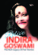 Relive Indira Goswami -the Rich Legacy Of Her Stories