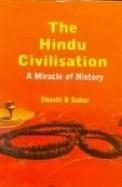 Hindu Civilisation - A Miracle Of History