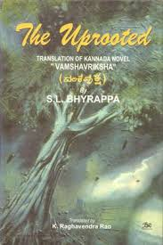 Uprooted Translation Of Kannada Novel Vamshavriksha