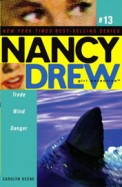 Nancy Drew Girl Detective #13 Trade Wind Danger