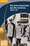 History for the Ib Diploma: The Great Depression and the Americas 1929 39