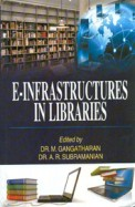 E Infrastructures In Libraries