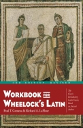 Work Book For Wheelocks Latin
