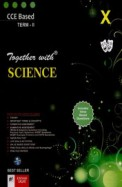 Together With Science Class 10 Term 2 : Cce Cbse