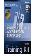 Mcsa/Mcse Implementing Ms Internet Security & Acceleration Server 2004 W/Cd Exam-70-350