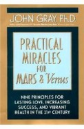Practical Miracles For Mars & Venus