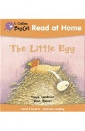 Read At Home The Little Egg Level 2 Book B - Discover Reading