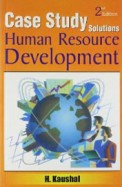 Case Study Solutions Human Resource Development