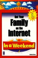 Get Your Family On The Internet In A Weekend W/Cd